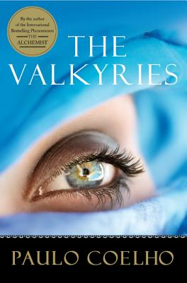 Click for more detail about The Valkyries by Paulo Coelho