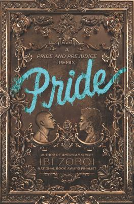 Click for more detail about Pride by Ibi Zoboi