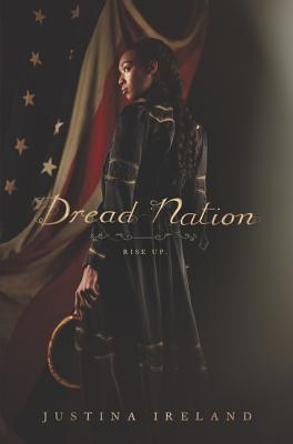 Click for more detail about Dread Nation by Justina Ireland