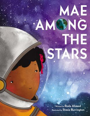 Click for more detail about Mae Among the Stars by Roda Ahmed