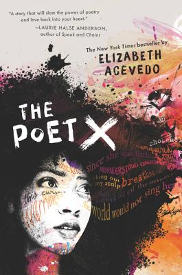 Click for more detail about The Poet X by Elizabeth Acevedo
