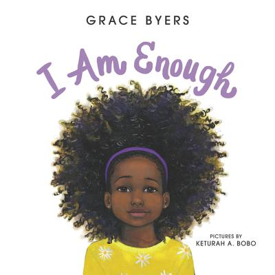 Click for more detail about I Am Enough by Grace Byers
