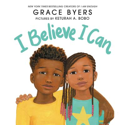 Click for more detail about I Believe I Can by Grace Byers