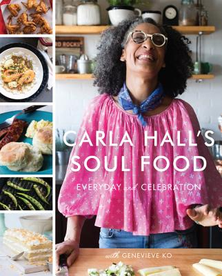 Click for a larger image of Carla Hall's Soul Food: Everyday and Celebration