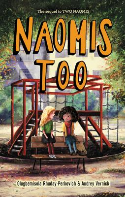 Book Cover Naomis Too by Olugbemisola Rhuday-Perkovich and Audrey Vernick