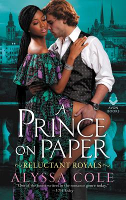 Click for more detail about A Prince on Paper: Reluctant Royals by Alyssa Cole