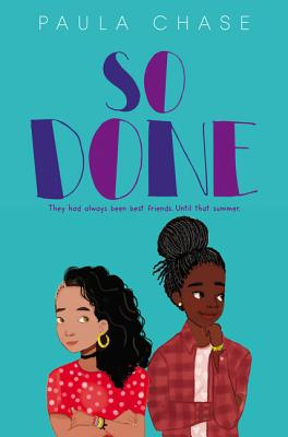 Click for more detail about So Done by Paula Chase