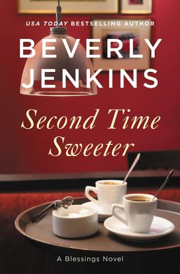 Click for a larger image of Second Time Sweeter: A Blessings Novel