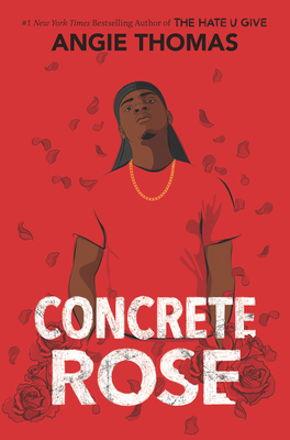Click for more detail about Concrete Rose by Angie Thomas