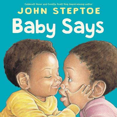 Book Cover Baby Says by John Steptoe