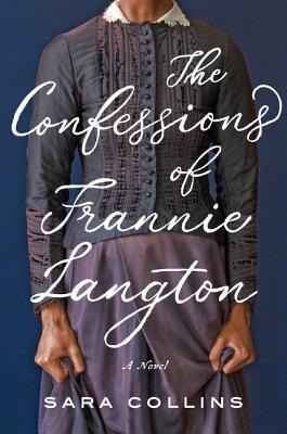 Book cover of The Confessions of Frannie Langton by Sara Collins