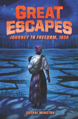 Book Cover of Great Escapes: Journey to Freedom, 1838
