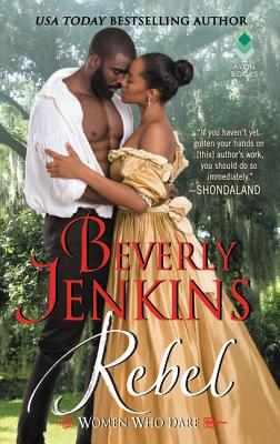 Click for more detail about Rebel by Beverly Jenkins