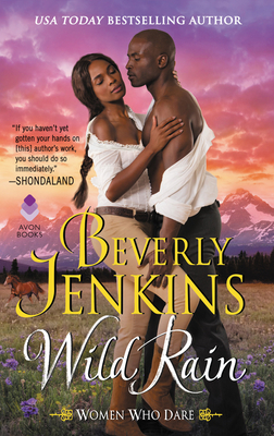 Click for more detail about Wild Rain: Women Who Dare by Beverly Jenkins