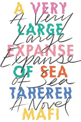 Click for more detail about A Very Large Expanse of Sea by Tahereh Mafi