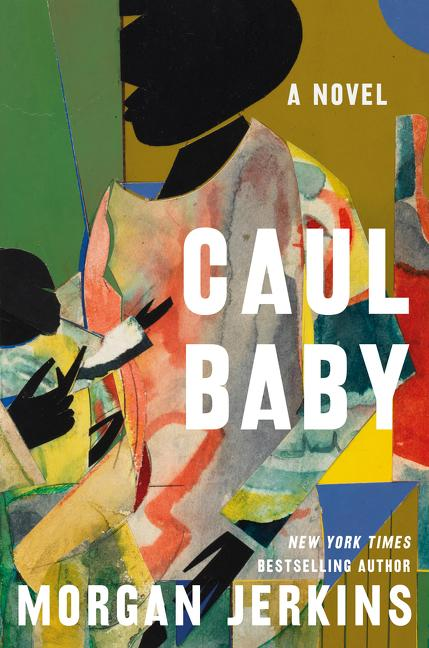 Click for more detail about Caul Baby by Morgan Jerkins