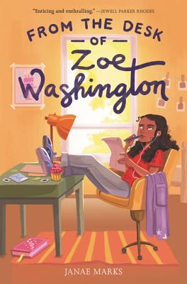 Click for more detail about From the Desk of Zoe Washington by Janae Marks