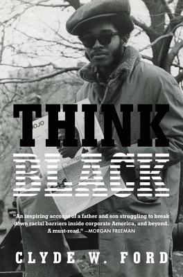 Click for more detail about Think Black by Clyde W. Ford