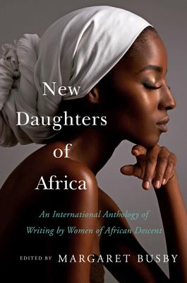 Click for a larger image of New Daughters of Africa: An International Anthology of Writing by Women of African Descent