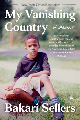 Click for more detail about My Vanishing Country: A Memoir by Bakari Sellers