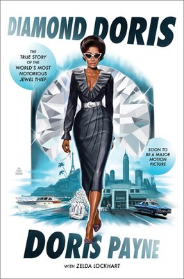 Book Cover of Diamond Doris: The True Story of the World's Most Notorious Jewel Thief