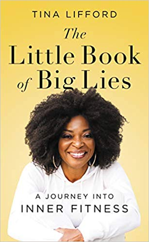 Click for more detail about The Little Book of Big Lies by Tina Lifford