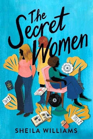 Click for more detail about The Secret Women by Sheila Williams