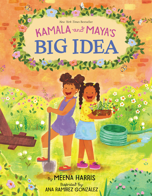Book Cover Kamala and Maya's Big Idea by Meena Harris