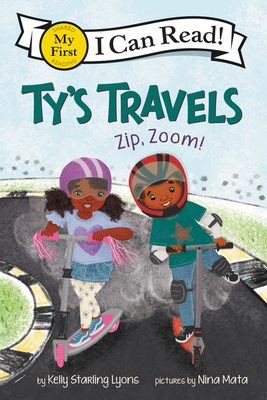 Book Cover Ty's Travels: Zip, Zoom! by Kelly Starling Lyons