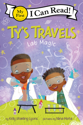 Click for more detail about Ty's Travels: Lab Magic by Kelly Starling Lyons