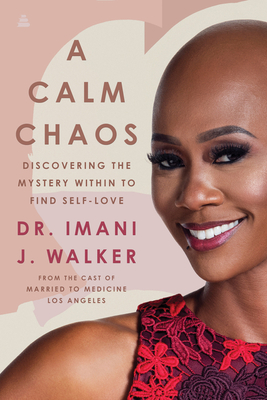 Book Cover A Calm Chaos by Imani J. Walker