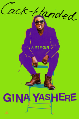 Click for more detail about Cack-Handed: A Memoir by Gina Yashere
