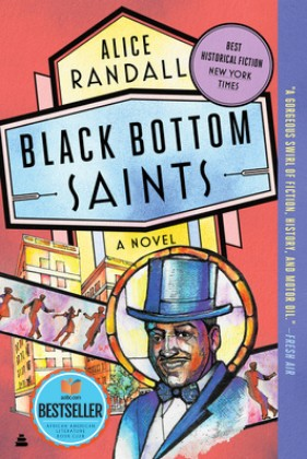 Click for more detail about Black Bottom Saints by Alice Randall
