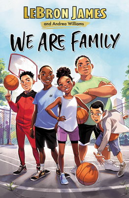 Book Cover We Are Family by Lebron James