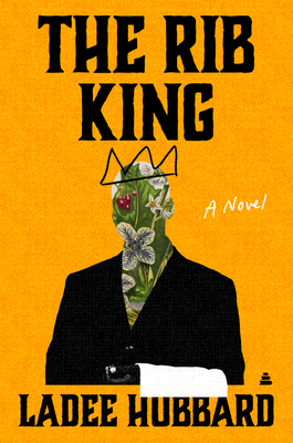 Click for more detail about The Rib King by Ladee Hubbard