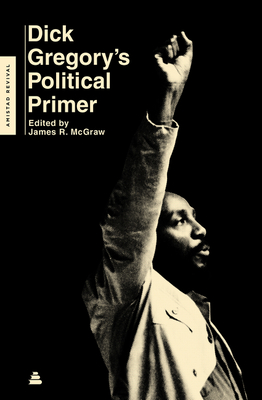 Click for more detail about Dick Gregory's Political Primer by Dick Gregory