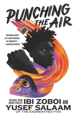 Click for more detail about Punching the Air by Ibi Zoboi and Yusef Salaam