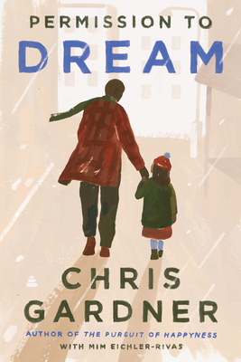 Click for more detail about Permission to Dream by Chris Gardner
