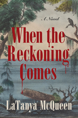 Book Cover When the Reckoning Comes by LaTanya McQueen