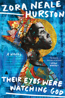 Click for more detail about Their Eyes Were Watching God (Gift Edition) by Zora Neale Hurston