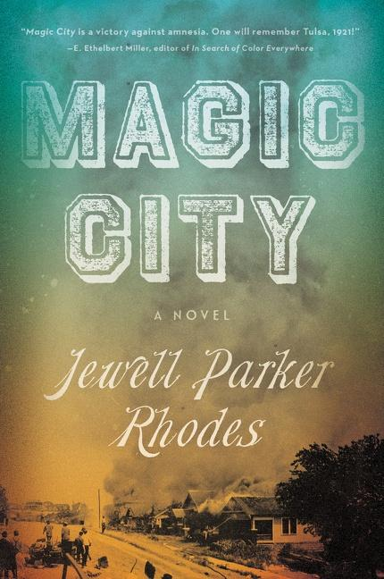 Book Cover Magic City: A Novel by Jewell Parker Rhodes