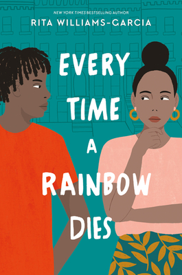 Book Cover Every Time a Rainbow Dies by Rita Williams-Garcia