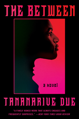 Book Cover The Between by Tananarive Due