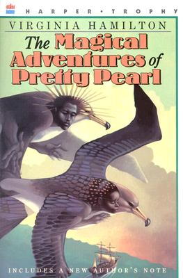 Click for more detail about The Magical Adventures of Pretty Pearl (Harper Trophy Books) by Virginia Hamilton