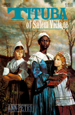 Click for more detail about Tituba of Salem Village by Ann Petry