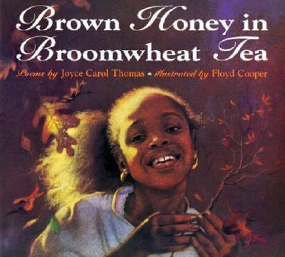 Click for more detail about Brown Honey in Broomwheat Tea by Joyce Carol Thomas