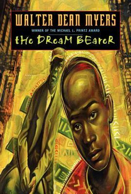 Click for more detail about The Dream Bearer by Walter Dean Myers