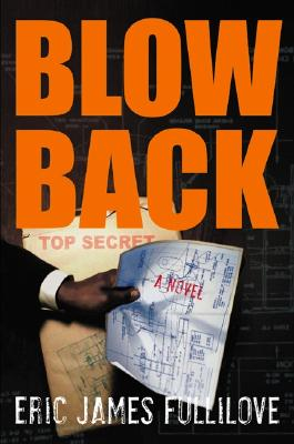 Click for more detail about Blowback by Eric Fullilove