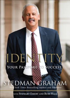 Click for more detail about Identity: Your Passport To Success by Stedman Graham, Stuart Emery and Russ Hall