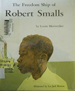 Book Cover The Freedom Ship Of Robert Smalls by Louise Meriwether